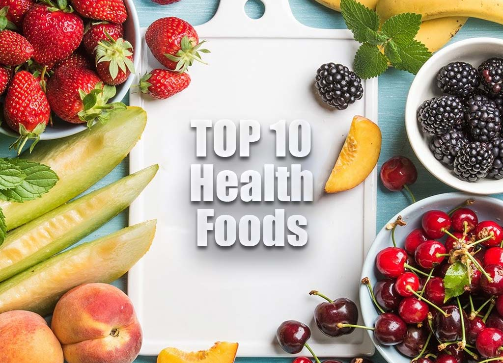 Top-10-Health-Foods-You-Should-Add-To-Your-Meal-Plan