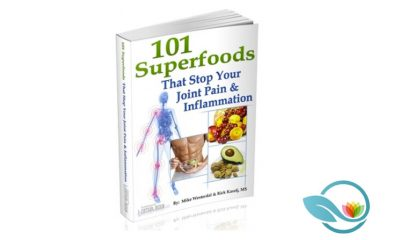 101 Superfoods That Stop Your Joint Pain and Inflammation eBook